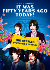 It Was Fifty Years Ago Today! The Beatles: Sgt Pepper And Beyond Netflix AR (Argentina)